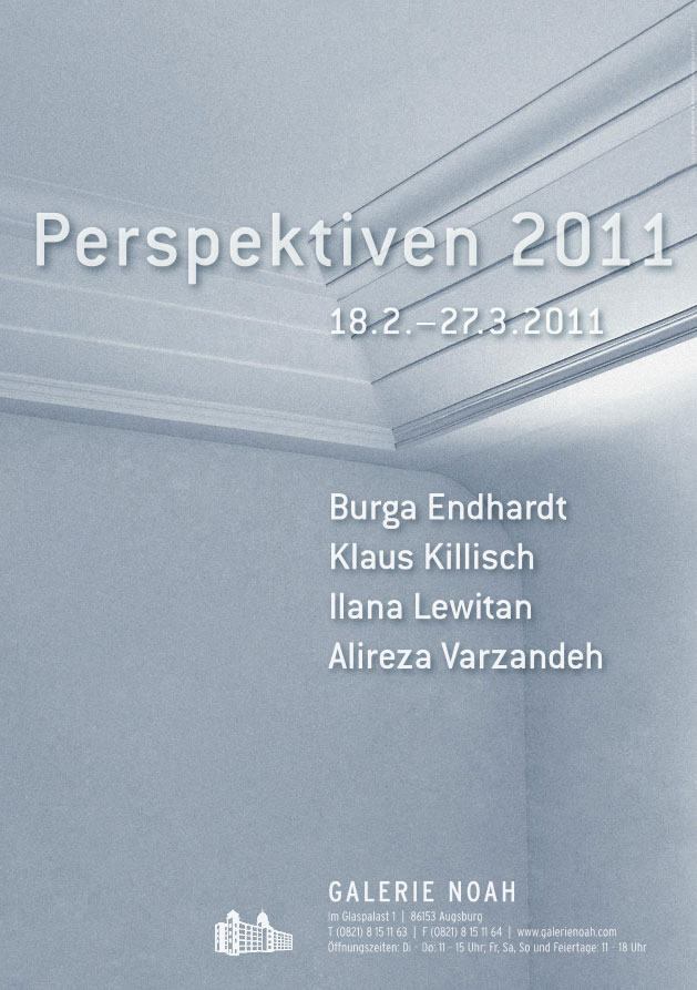 "Perspektiven 2011 ""Burga Endhardt, Ilana Lewitan, Alireza Varzandeh, Klaus Killisch"""